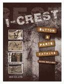 I-CREST BUTTON&PARTS CATALOG